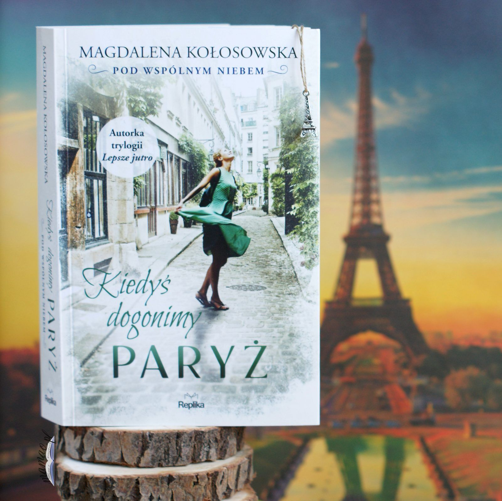 Kiedyś dogonimy Paryż